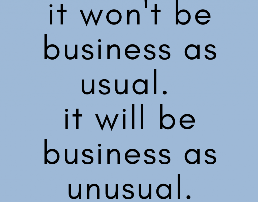 Business As Unusual