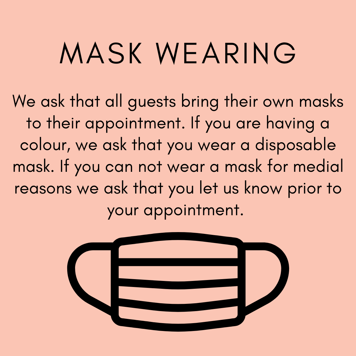 please bring your own mask to your appointment